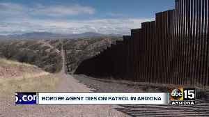 U.S. Border agent dies on patrol near Arizona-Mexico border [Video]
