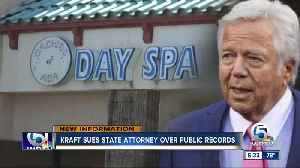 Robert Kraft sues state attorney in Palm Beach County over public records [Video]