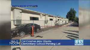 No Students Hurt After Car Crashes In Back Parking Lot At Manteca Elementary School [Video]