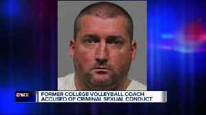 News video: Former college volleyball coach accused of criminal sexual conduct