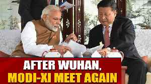 PM Modi-Xi Jinping to hold second round of informal talks  | OneIndia News [Video]