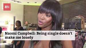 Naomi Campbell Is Ok With Being Single [Video]