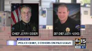 Goodyear Police Chief, deputy chief, 2 others placed on administrative leave [Video]