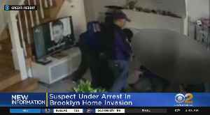 Suspect Arrested In Brooklyn Home Invasion [Video]