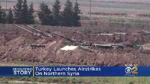 Turkey Launches Airstrikes On Northern Syria [Video]