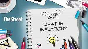 What Is Inflation? [Video]