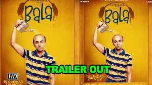 Bala   Ayushmann as balding man, promises a laugh riot   TRAILER OUT [Video]