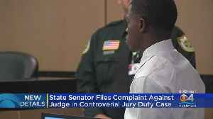 State Senator Files Complaint Against Judge In Controversial Jury Duty Case [Video]