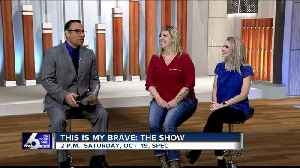 This Is My Brave: The Show [Video]
