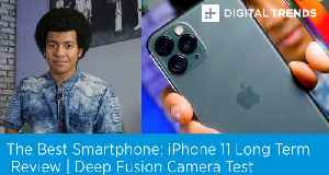 iPhone 11 Long Term Review | Deep Fusion Camera Test [Video]