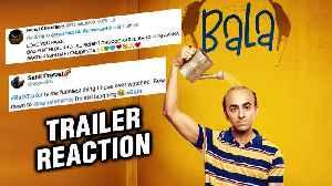 BALA Movie TRAILER Out   Ayushmann Khurrana, Bhumi Pednekar   FANS REACT [Video]