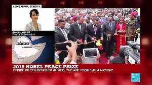 News video: Ethiopia reacts to Prime Minister Abiy Ahmed's Nobel Peace Prize