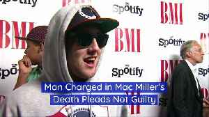 Man Charged in Mac Miller's Death Pleads Not Guilty [Video]