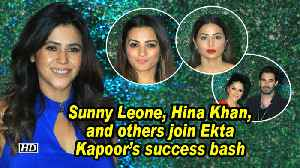 Sunny Leone, Hina Khan, and others join Ekta Kapoor's success bash [Video]