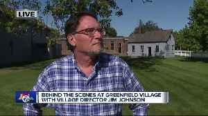 Meet the man who's preserving history at Greenfield Village [Video]