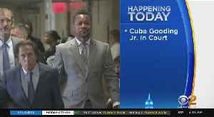Cuba Gooding Jr. Trial Set To Start [Video]