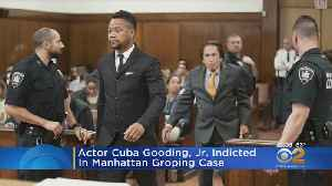 Cuba Gooding Jr. Faces Trial On Groping Charges In Manhattan; New Incident Alleged [Video]