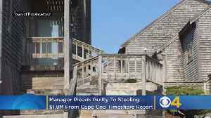 Manager Pleads Guilty To Stealing $1.8 Million From Cape Cod Timeshare Resort [Video]