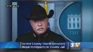 Tarrant County Sheriff Bill Waybourn Calls Some Illegal Immigrants In His Jail 'Drunks' Who 'Will Run Over Your Children� [Video]