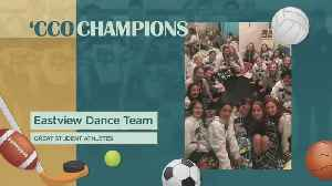 'CCO Champions: Eastview Lightning Dance Team [Video]