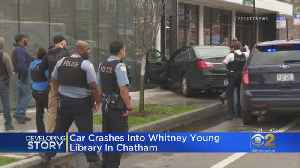 Car Crashes Into Whitney Young Library In Chatham [Video]