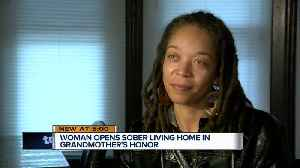 Woman opens sober living home in honor of her Grandmother who fought addiction [Video]