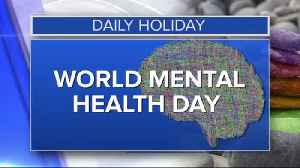 Daily Holiday - World mental health day [Video]