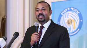 Ethiopian Prime Minister Abiy Ahmed Awarded Nobel Peace Prize [Video]