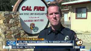 Cal Fire warns residents to remain vigilant [Video]