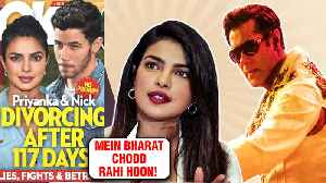 Priyanka Chopra Pakistani Girl, Salman Bharat Movie, DIVORCE With Nick Jonas Controversies [Video]