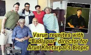 Varun Dhawan reunites with 'Badlapur' director for Arun Khetarpal's Biopic [Video]