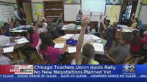 Chicago Teachers Union To March Through City Three Days Ahead Of Strike [Video]