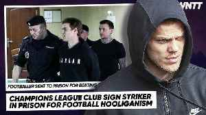 JAILED FOOTBALLER SIGNS FOR CHAMPIONS LEAGUE CLUB! (WORST TRANSFER EVER) | #WNTT [Video]
