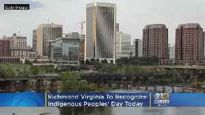 Virginia Capital To Recognize Indigenous Peoples' Day [Video]