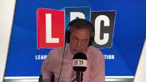 Caller Challenges Nigel Farage: 'Where Is Your Factual Evidence?' [Video]