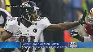 Former Baltimore Raven Anquan Boldin Announces He's Retiring As A Raven [Video]