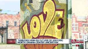 Tensions high as future of historic North Omaha center uncertain [Video]