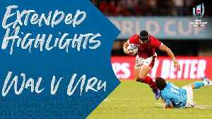 News video: Extended Highlights: Wales v Uruguay - Rugby World Cup 2019