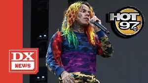King Of New York? Hot 97 To Reportedly Ban Tekashi 6ix9ine's Upcoming Music [Video]
