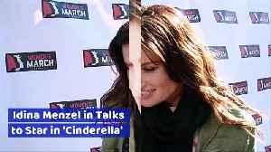 Idina Menzel in Talks to Star in 'Cinderella' [Video]
