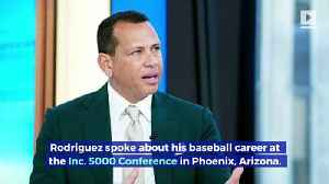 Alex Rodriguez Says MLB Suspension Was 'One of the Best Things That Happened' to Him [Video]
