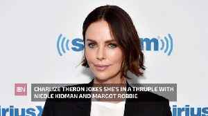 Charlize Theron's latest Co-Star Best Friends [Video]
