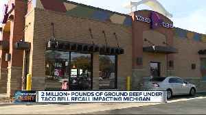 Metro Detroit customers concerned after millions of pounds of beef recalled by Taco Bell [Video]