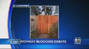 Neighbors Build Wooden Wall To Deter Homeless, Crime In SF's Ingleside [Video]