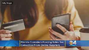 Florida Considers Forcing Collection Of Tax From Online Sales [Video]