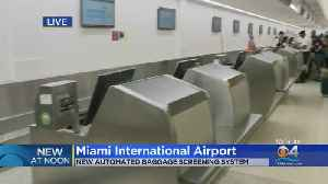MIA Speeds Up Screening With $324M Baggage Handling System [Video]
