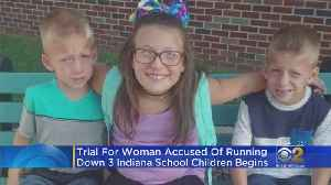 Trial Starts For Woman Accused Of Hitting And Killing Three Children With Her Car [Video]