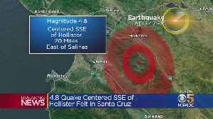 Magnitude 4.8 Earthquake Strikes South Of Hollister [Video]