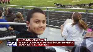 14-year-old Bobby Reyes dies after being taken off life support [Video]