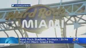 News video: Hard Rock Stadium, Formula 1 Strike Deal On Miami Grand Prix
